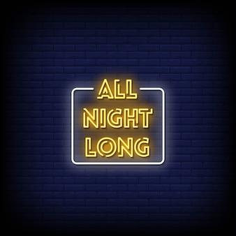 Placas de néon durante toda a noite na parede escura