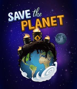 Planeta terra é poluído por petróleo e salva o texto do planeta