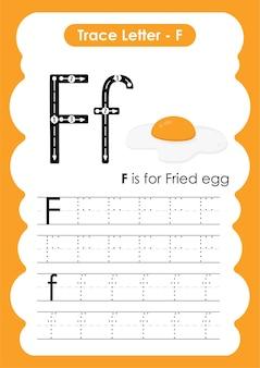 Planilha de rastreamento de alfabeto educacional com a letra f ovo frito