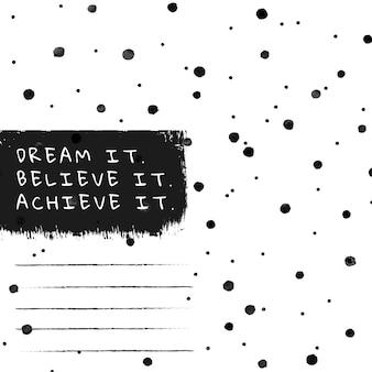 Plano de fundo do padrão de pincel de tinta vetorial de bolinhas com mensagem motivacional