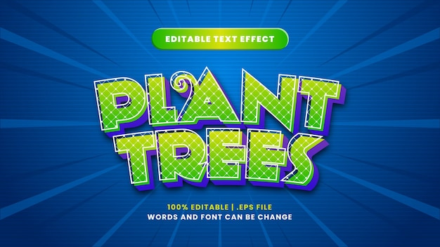 Plante árvores com efeito de texto editável em estilo 3d moderno