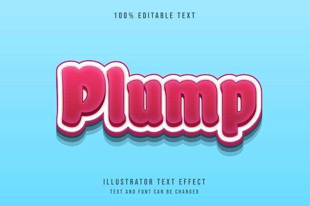 Plump3d editável efeito de texto vermelho pastel gradação estilo moderno