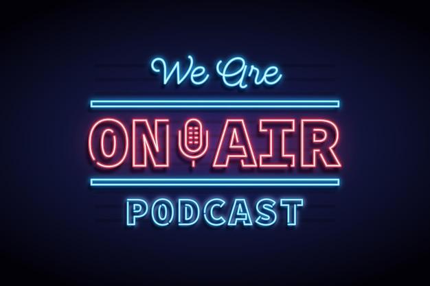 Podcast de quadro de néon no ar