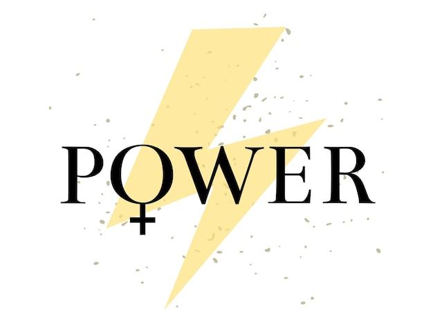 Poder feminino com vetor de citação de letras de feminismo de símbolo de gênero isolado no fundo branco. slogan motivacional de mulher. inscrição para camisetas, cartazes, cartões.