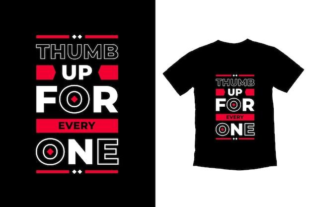 Polegar para cima para todos design de camiseta com citações modernas