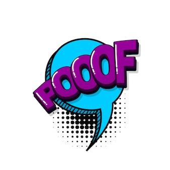 Poof texto em quadrinhos efeitos sonoros estilo pop art vector discurso bolha palavra desenho animado