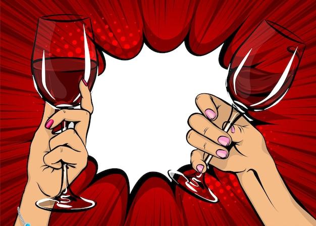Pop art vintage de duas mulheres segurando um copo de vinho tinto mão de menina com bebida no estilo de quadrinhos