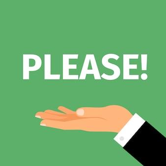 Por favor, diga com a mão