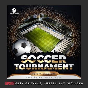 Post de banner de mídia social para torneio de bola de futebol com combinação de cores dourada e preta