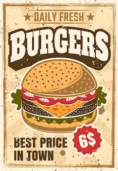 Pôster de propaganda colorida de hambúrguer vintage para instituição de fast food com texturas grunge e texto de exemplo em camadas separadas