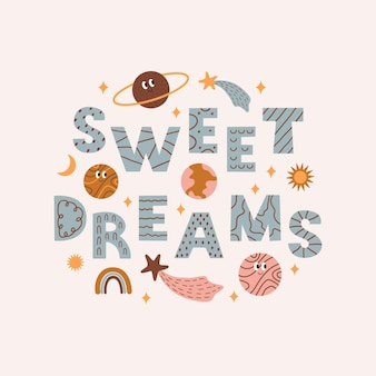 Pôster infantil colorido com elementos de espaço e texto sweet dreams modern ilustração vetorial
