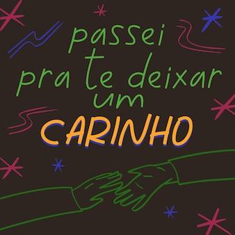 Pôster sentimental na tradução para o português do brasil. passei por aqui para deixar uma carícia