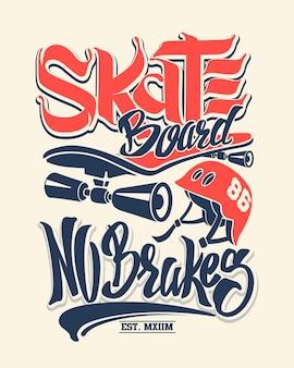 Prancha de skate sem freios