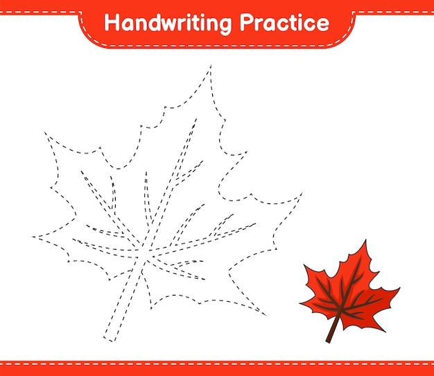 Prática de escrita à mão traçando linhas da planilha para impressão do jogo educacional infantil maple leaf