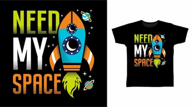 Preciso da tipografia do meu espaço com design de camiseta de ilustração de foguete