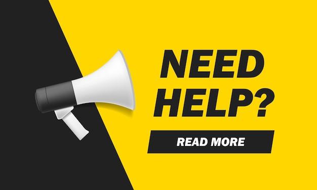 Preciso de ajuda? banner com ícone de megafone. ilustração em vetor plana em fundo amarelo Vetor Premium