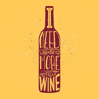 Preciso de mais garrafa de vinho