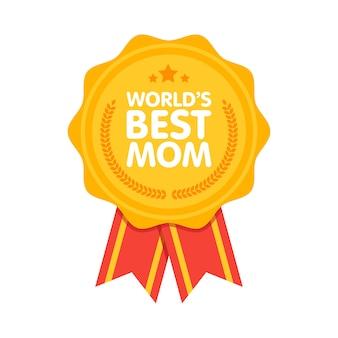 Prêmio melhor crachá de mãe do mundo
