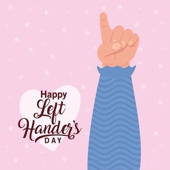 Primeiro sinal com a mão com o texto feliz canhotos