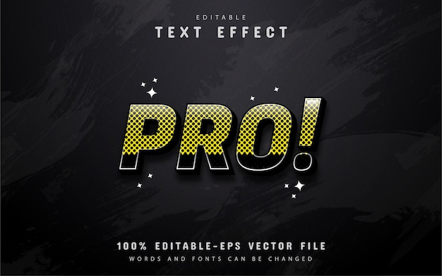 Pró! texto - efeito de texto de pontos amarelos