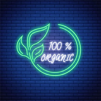Produto 100% orgânico de néon brilhante. símbolo eco verde. logotipo de produtos naturais em estilo neon