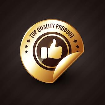 Produto de alta qualidade com polegares para cima rótulo dourado