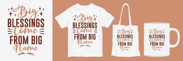 Produtos de design de camisetas com citações de grandes bênçãos