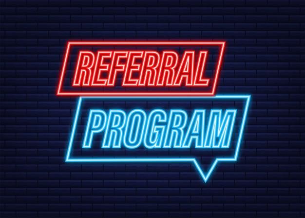 Programa de referência escrito na etiqueta. ícone de néon. sinal de publicidade. ilustração em vetor das ações.