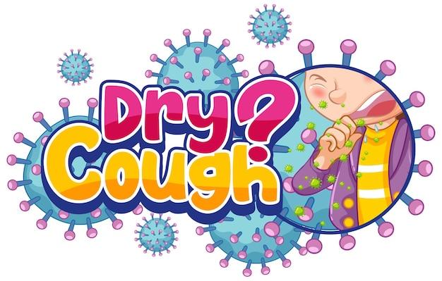 Projeto da fonte para tosse seca com ícones de coronavírus isolados no fundo branco