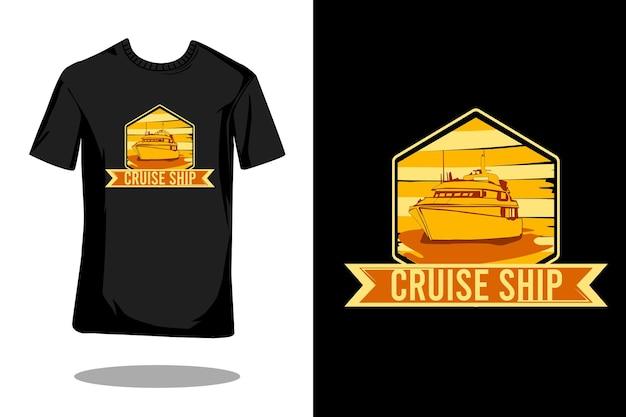 Projeto de camiseta retrô silhueta de navio de cruzeiro