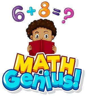 Projeto de fonte para gênio da matemática com o garoto fazendo lição de casa