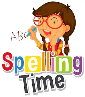 Projeto de fonte para tempo de ortografia de palavra com garota escrevendo abc