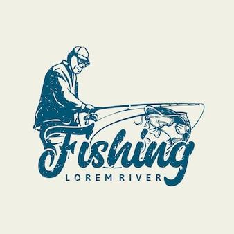 Projeto de logotipo, pesca no rio com ilustração vintage de pescador