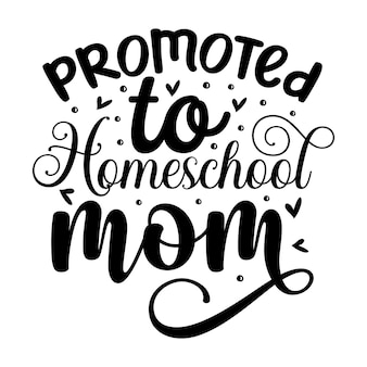 Promovido a mãe do ensino doméstico elemento tipográfico exclusivo design vetorial premium