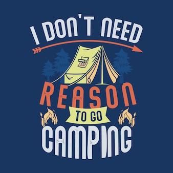 Provérbios e citações de acampamento.