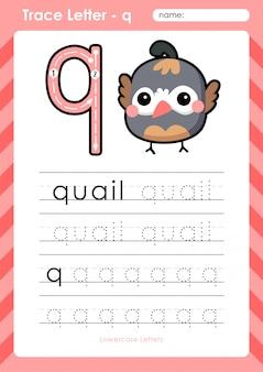 Q quail: planilha de letras de rastreamento do alfabeto az - exercícios para crianças