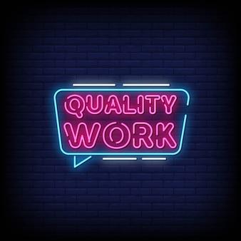 Qualidade trabalho sinais de néon estilo texto