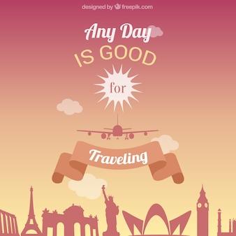 Qualquer dia é bom para viajar