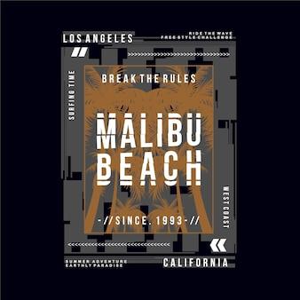 Quebrar as regras, praia de malibu, camiseta tipografia da califórnia Vetor Premium