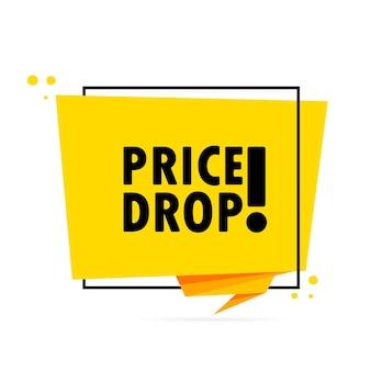 Queda de preço. banner de bolha do discurso do estilo origami. modelo de design de etiqueta com texto de queda de preço.