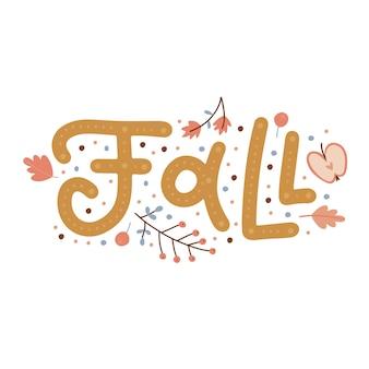 Queda é aqui outono tipografia citação com elementos florais selvagens vetor mão desenhada composição com um ...