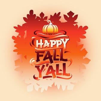 Queda feliz, você, cartão bem-vindo outono