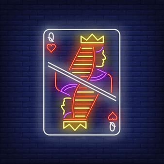 Rainha do sinal de néon do cartão de jogo dos corações.