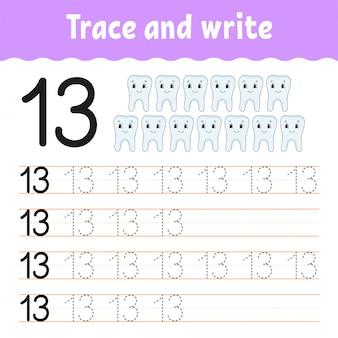 Rastrear e escrever. número 13. prática de caligrafia.