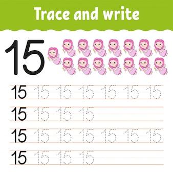 Rastrear e escrever. número 15. prática de caligrafia.