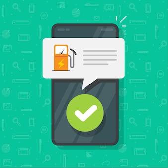 Reabastecimento de posto de gasolina concluído ou reabastecimento de combustível de combustível ou feito em ilustração plana de aplicativo de smartphone para celular