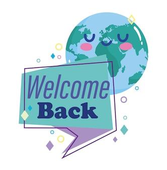 Reabertura, bem-vindo de volta, bolha do discurso do planeta dos desenhos animados.