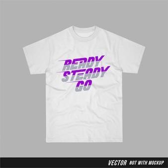 Ready stable go - camiseta gráfica