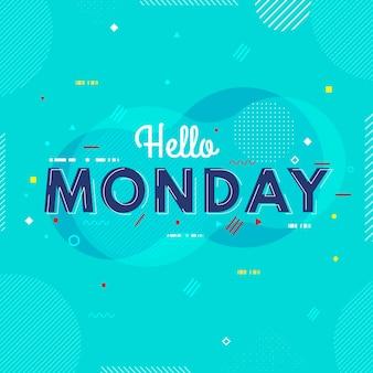Relaxe olá fundo de segunda-feira