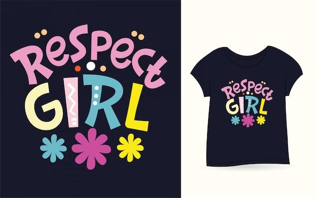 Respeite a rotulação de garota para camiseta